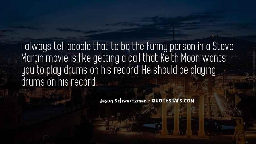 Quotes About Keith Moon #1061973
