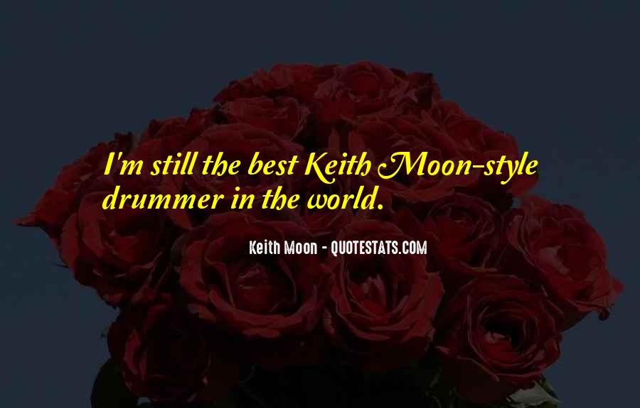 Quotes About Keith Moon #1557806