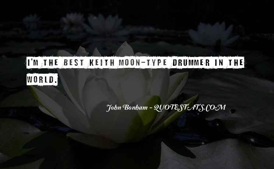 Quotes About Keith Moon #1610341