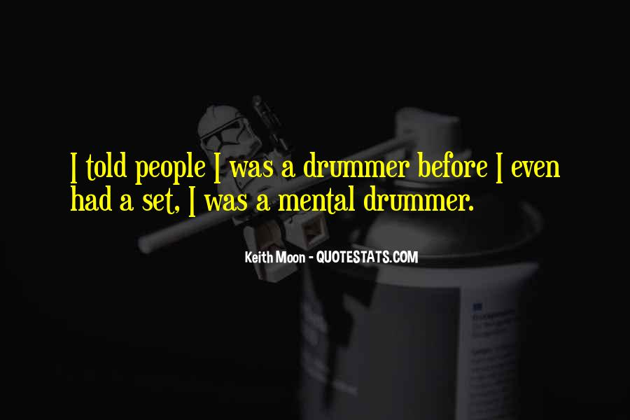 Quotes About Keith Moon #421928
