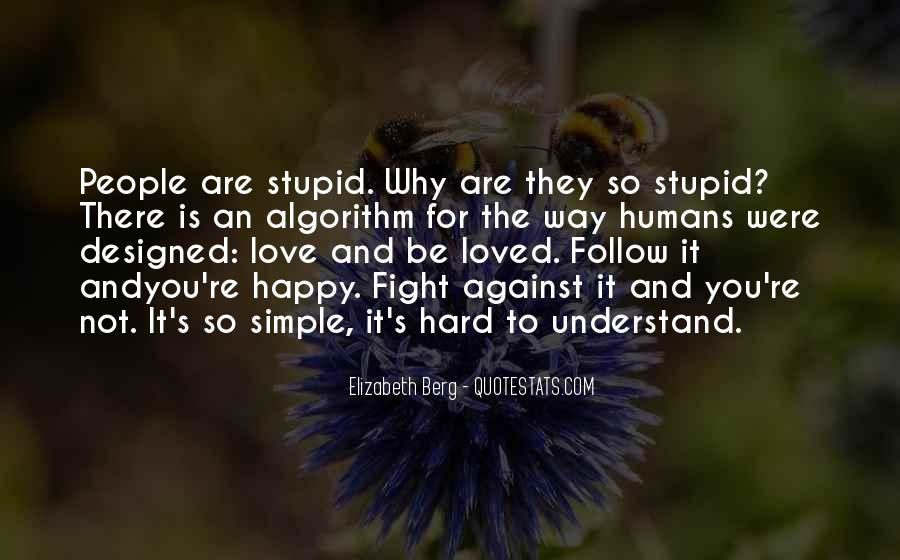 Stupid Humans Quotes #1083119