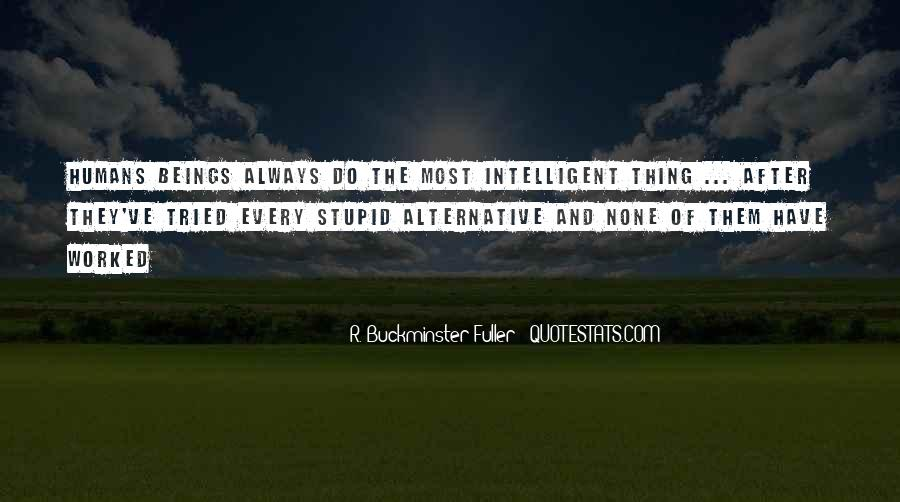 Stupid Humans Quotes #1154619