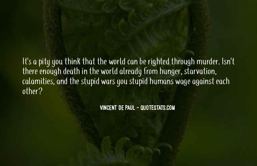 Stupid Humans Quotes #1272801