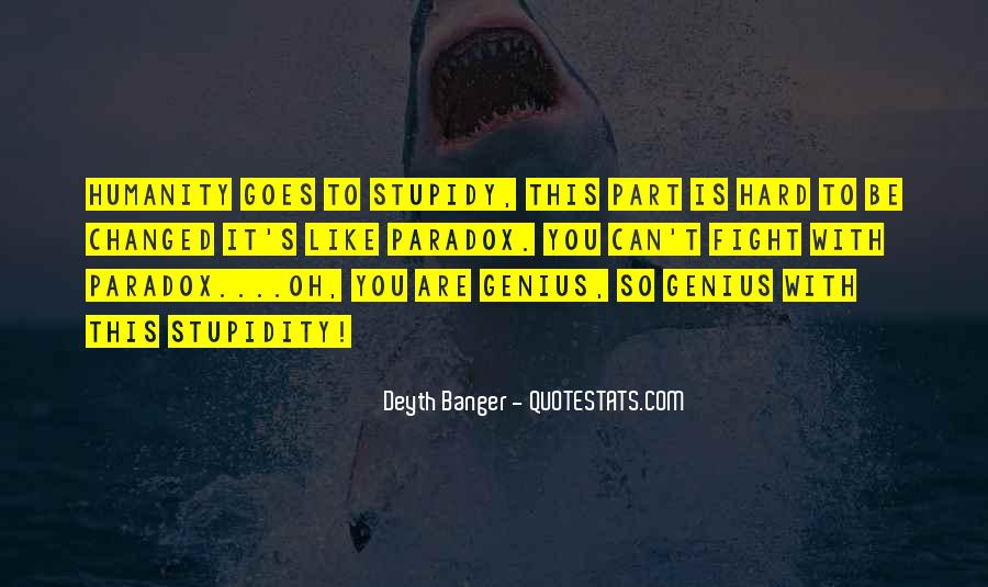Stupid Humans Quotes #138904