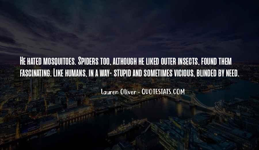 Stupid Humans Quotes #1726113