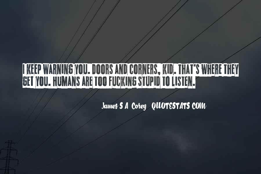 Stupid Humans Quotes #59501