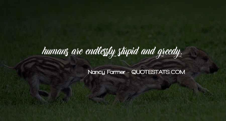 Stupid Humans Quotes #745811