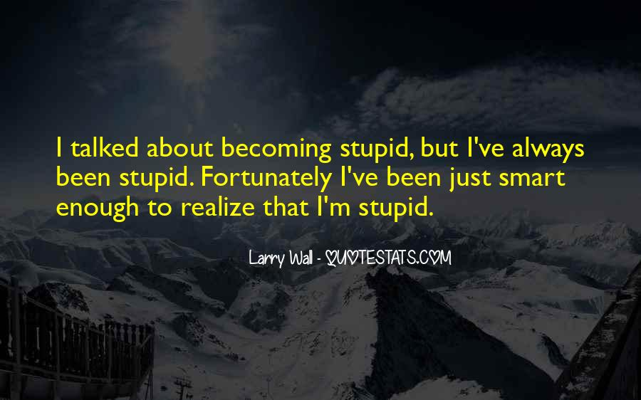 Stupid Off The Wall Quotes #1445665
