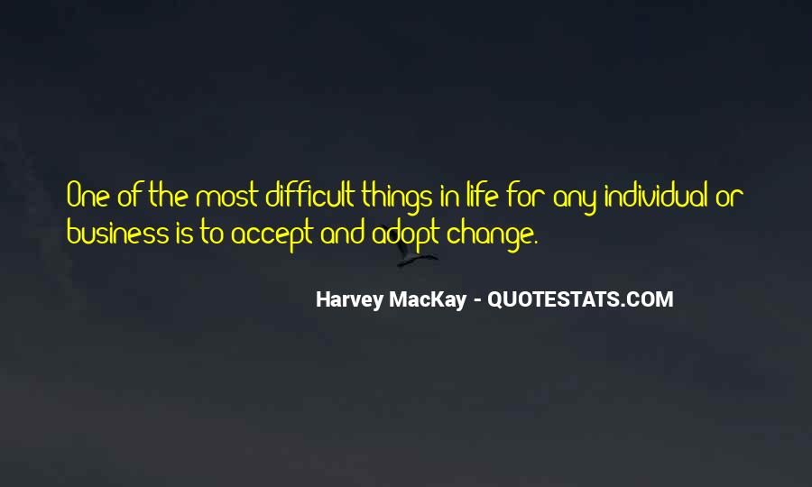 Quotes About Accepting Change In Life #1117106