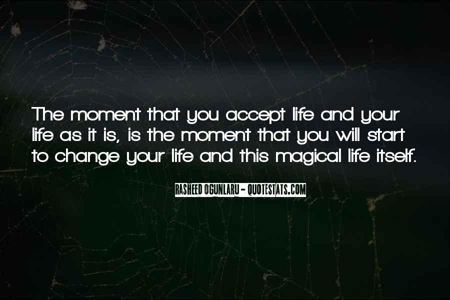 Quotes About Accepting Change In Life #1524721