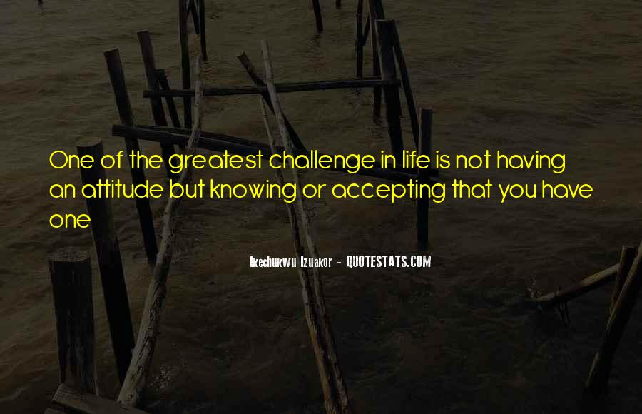Quotes About Accepting Change In Life #1818900