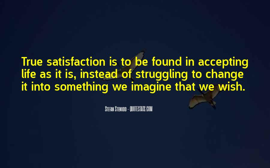 Quotes About Accepting Change In Life #297576