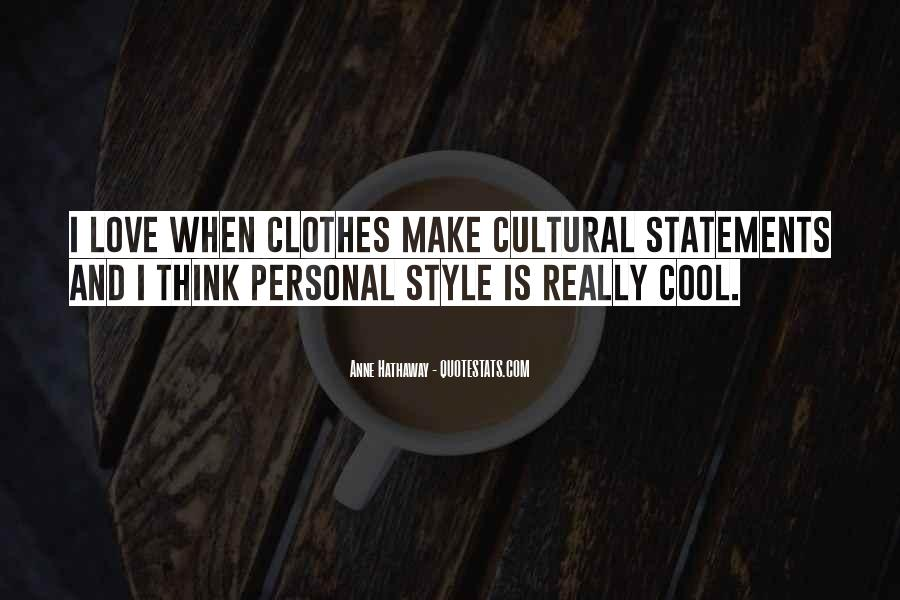 Style Statements Quotes #1474982