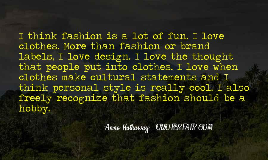 Style Statements Quotes #1861193