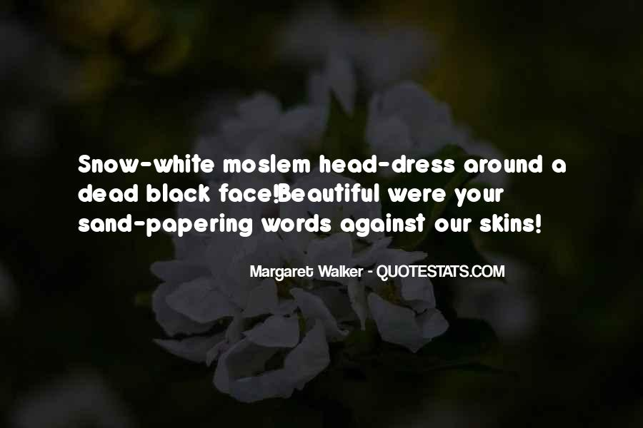 Quotes About Margaret Walker #1843652
