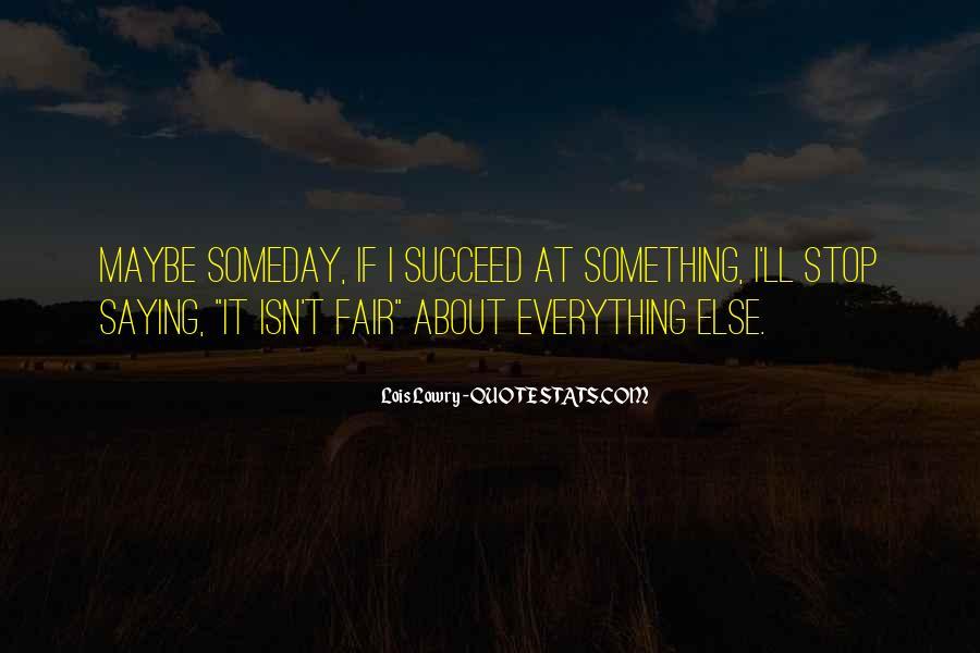 Success Of Man Quotes #10576
