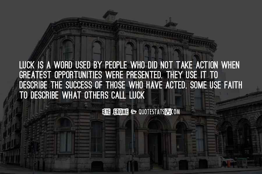Success Of Man Quotes #1155