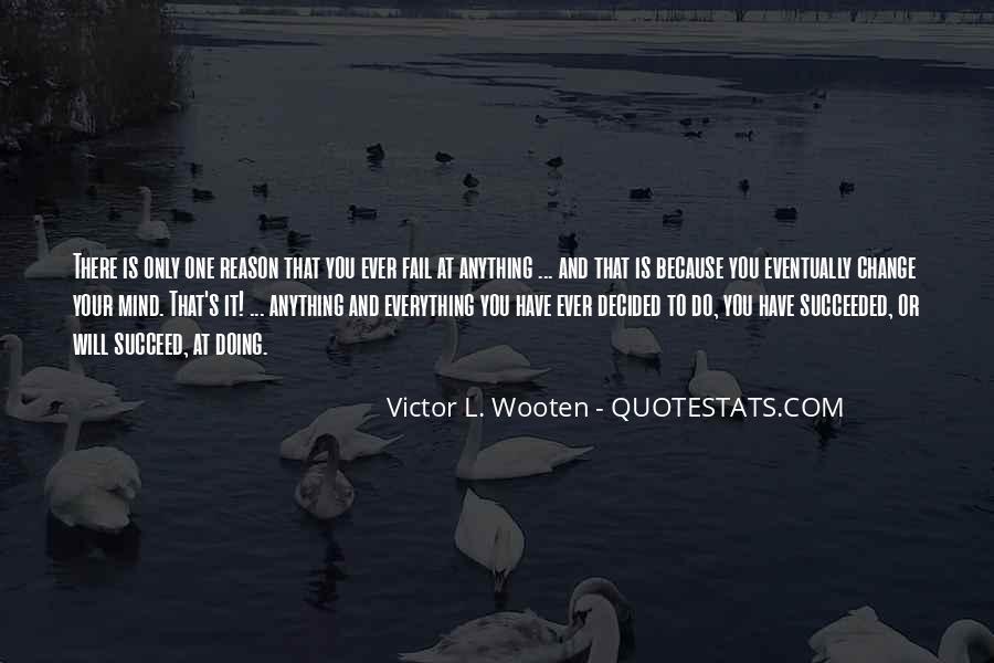 Success Of Man Quotes #4807