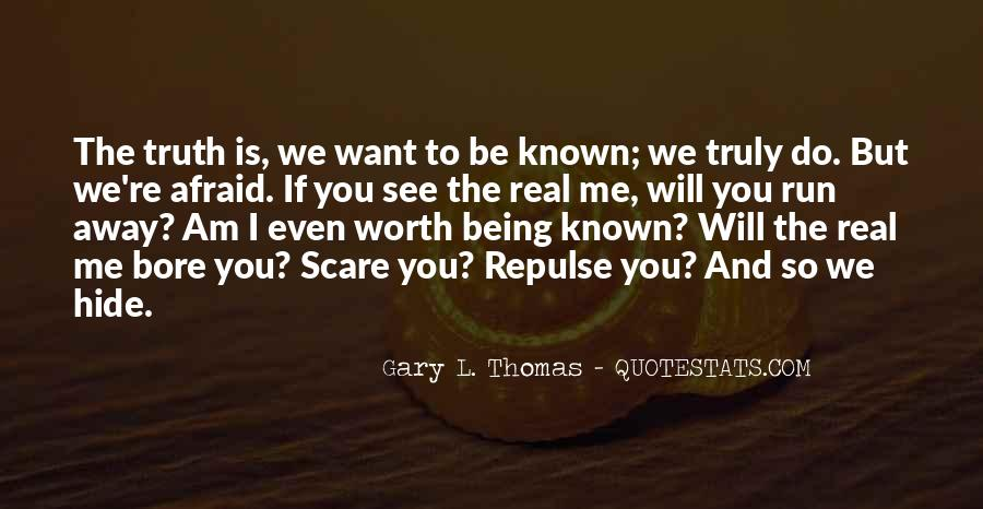 Quotes About Being Known #163032