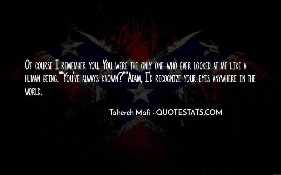 Quotes About Being Known #173806