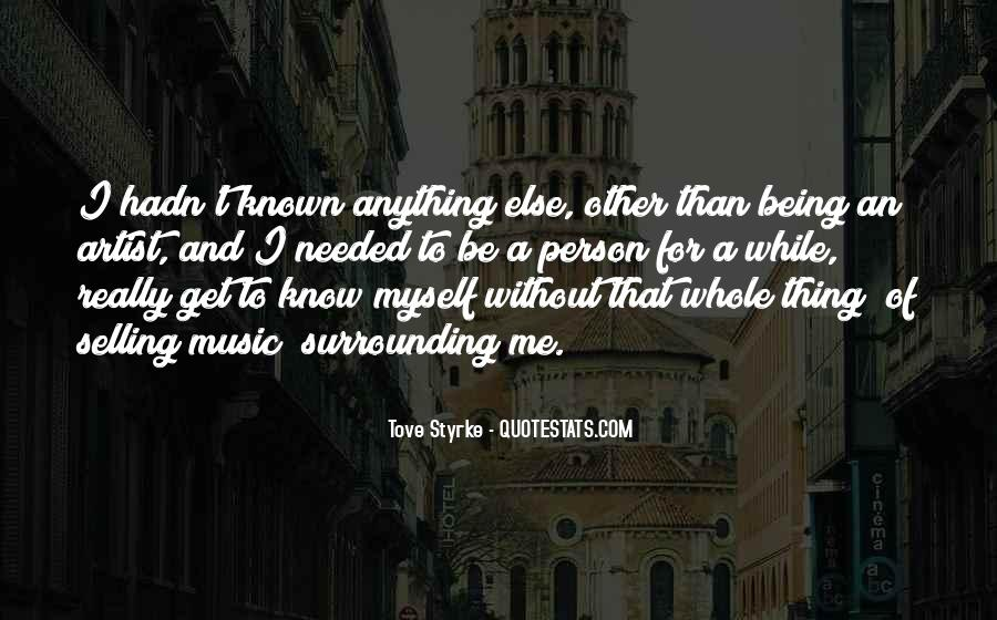 Quotes About Being Known #223012