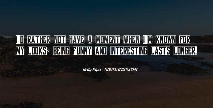 Quotes About Being Known #23532