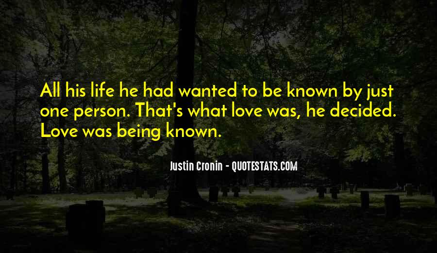 Quotes About Being Known #330801