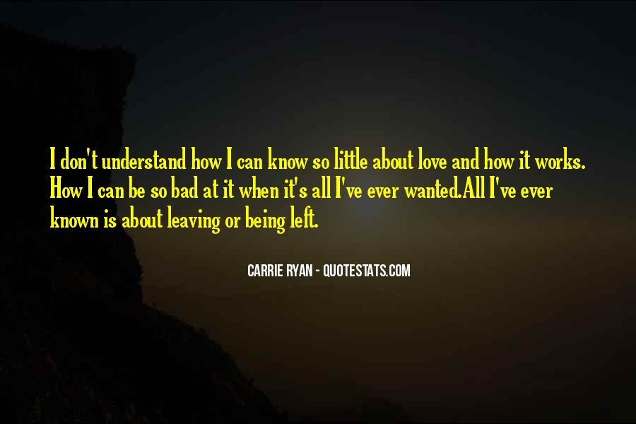Quotes About Being Known #415741