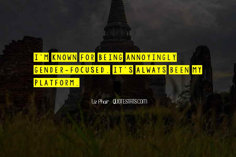 Quotes About Being Known #446267