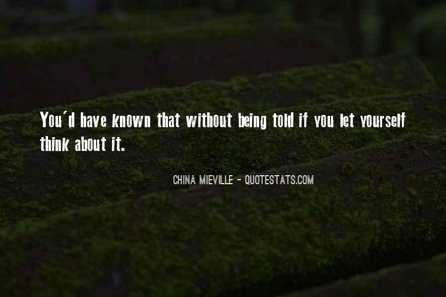 Quotes About Being Known #59204