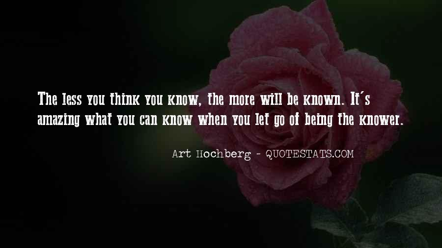 Quotes About Being Known #60802
