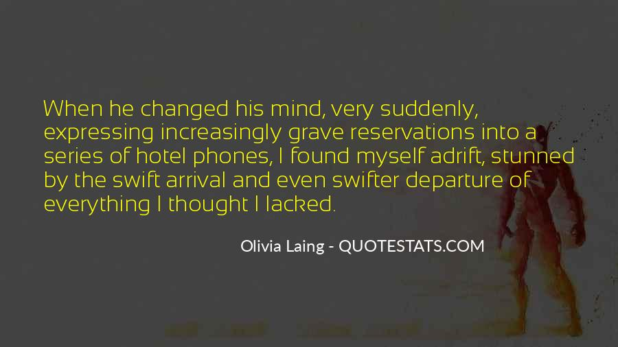Suddenly Everything Has Changed Quotes #1553091