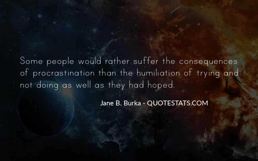 Suffer Consequences Quotes #1032831
