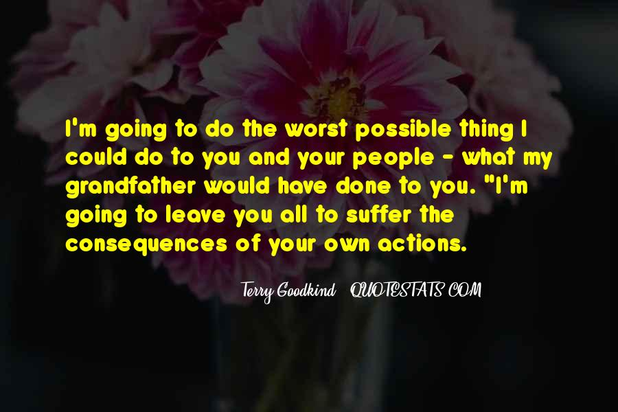 Suffer Consequences Quotes #1052722
