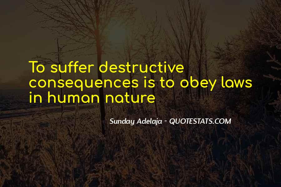 Suffer Consequences Quotes #1108868