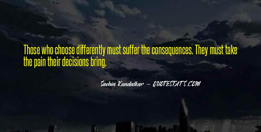 Suffer Consequences Quotes #1152138