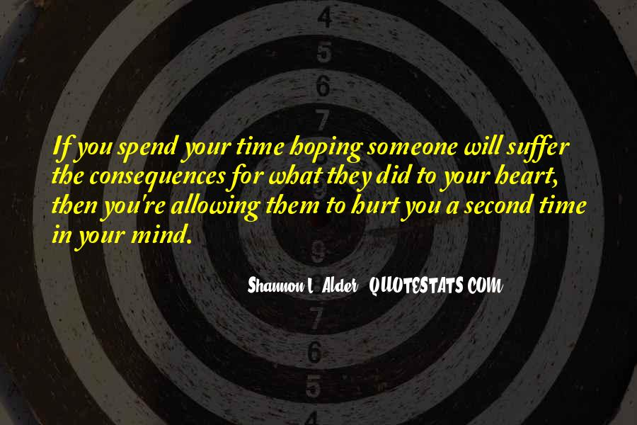 Suffer Consequences Quotes #1474706