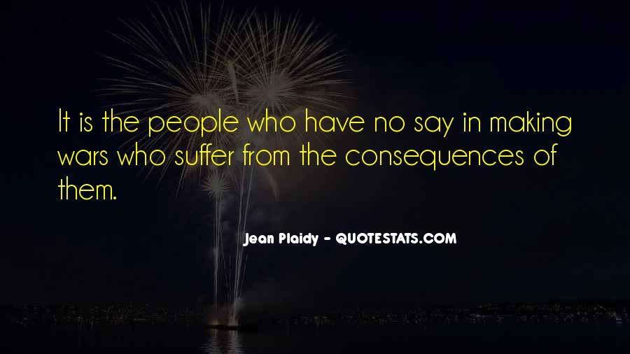 Suffer Consequences Quotes #1564630