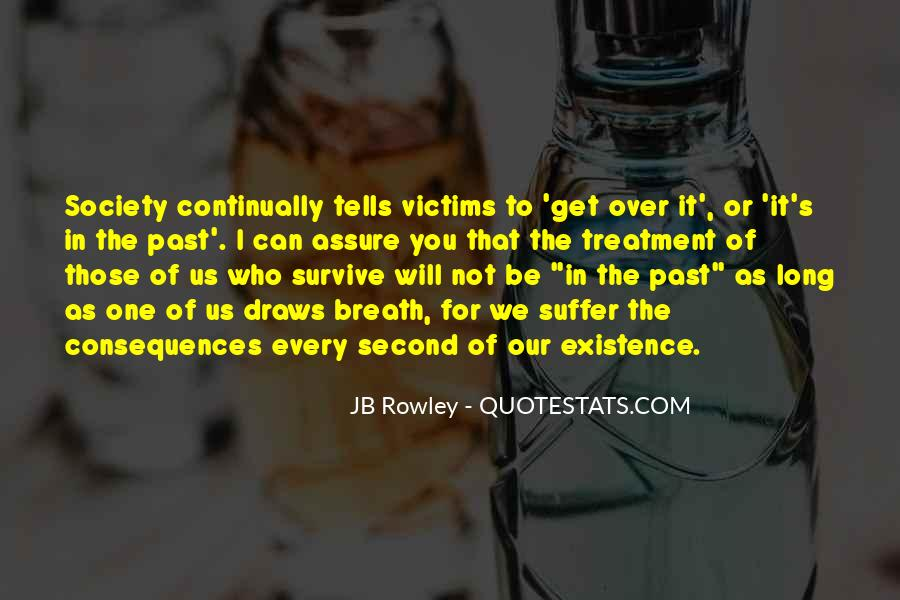 Suffer Consequences Quotes #549930