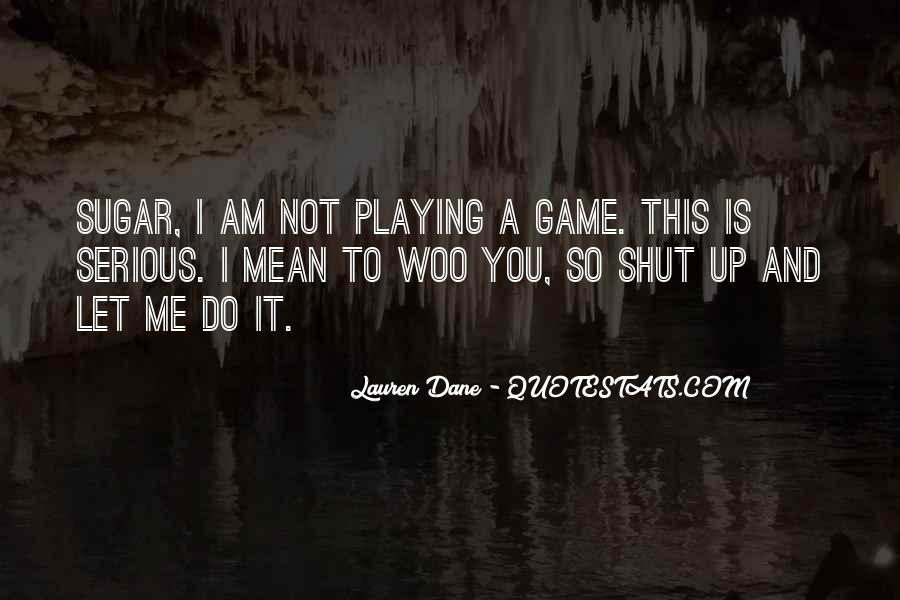 Sugar Off Game Quotes #111434