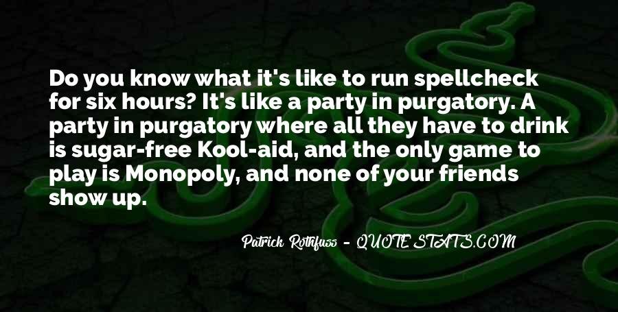 Sugar Off Game Quotes #1579794