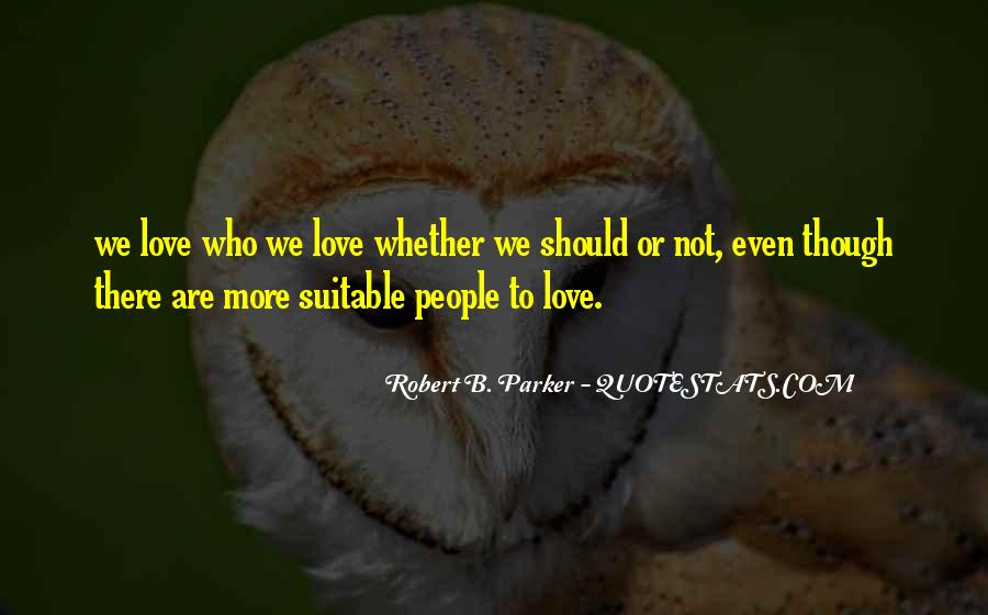 Suitable Love Quotes #1522641