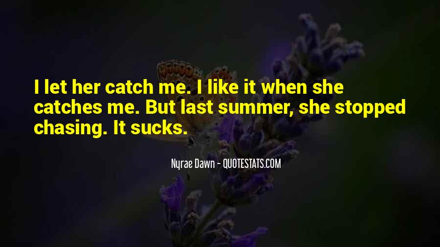 Top 19 Summer Catch Quotes Famous Quotes Sayings About Summer Catch