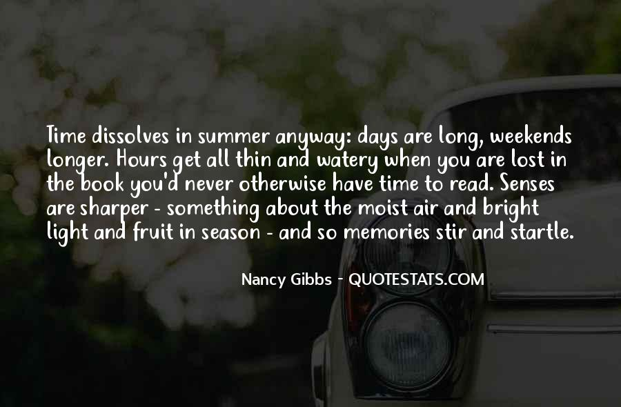 Summer Days Get Longer Quotes #834314