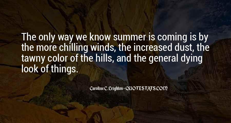 Summer Is Coming Quotes #1573559