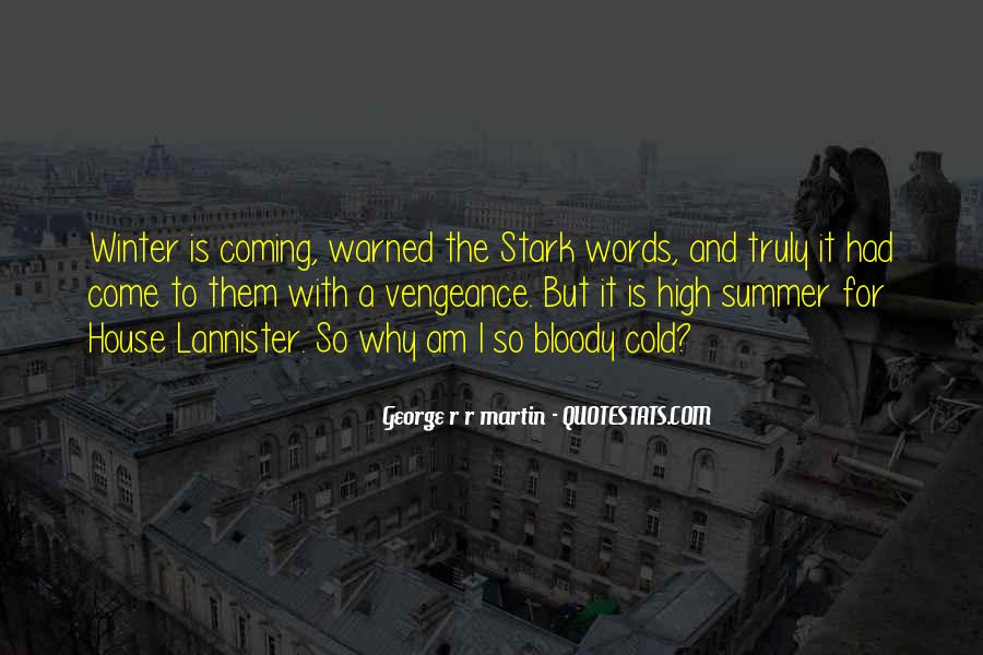 Summer Is Coming Quotes #1597910