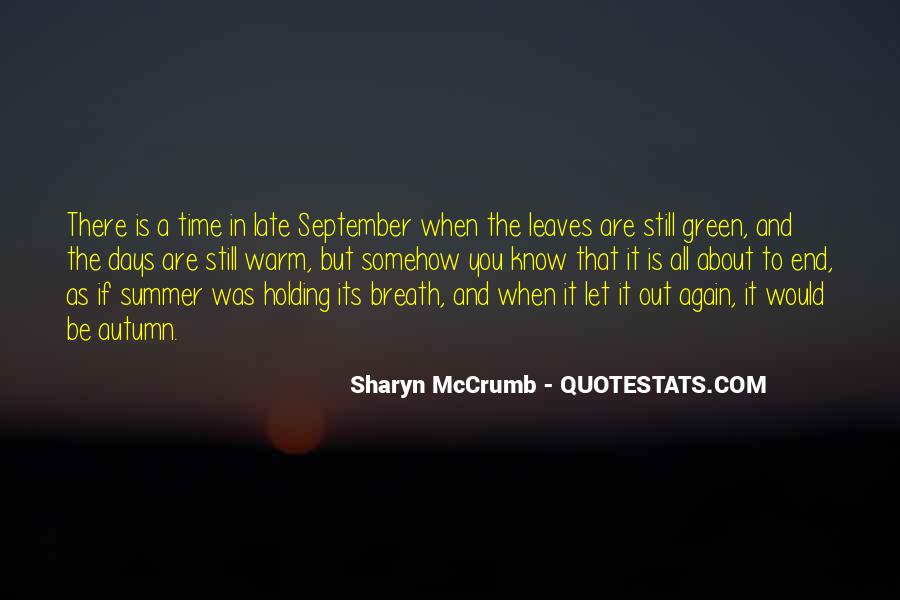 Summer Is Not Over Quotes #10398