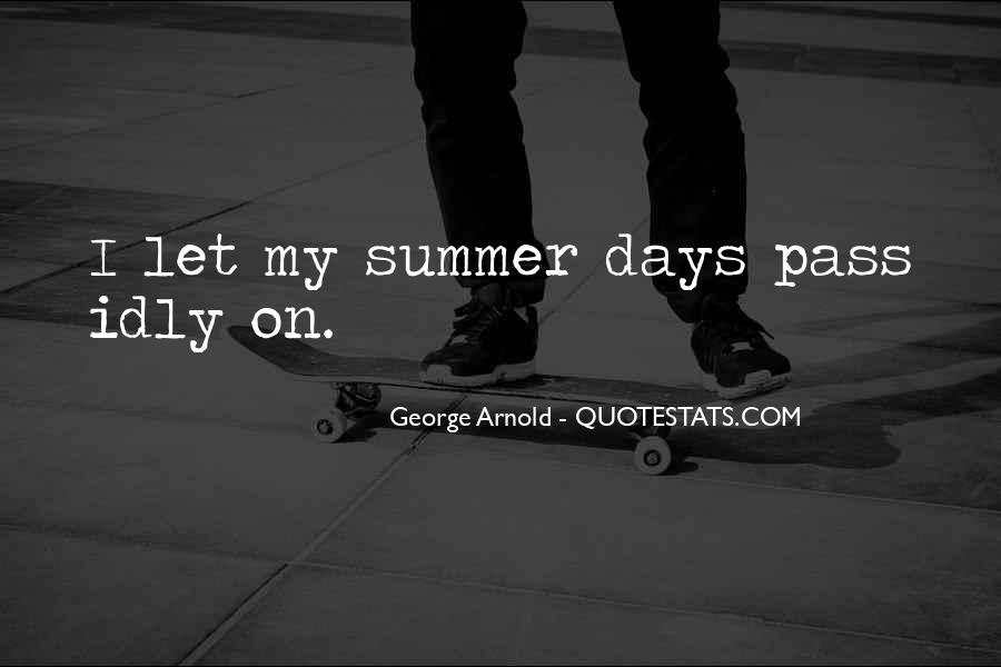 Summer Is Not Over Quotes #48721
