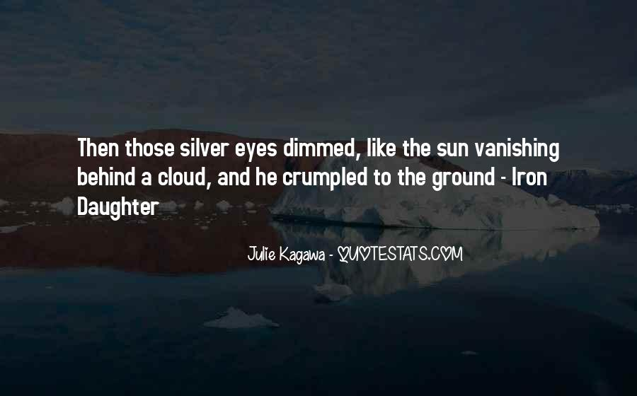 Sun Behind Cloud Quotes #1762774