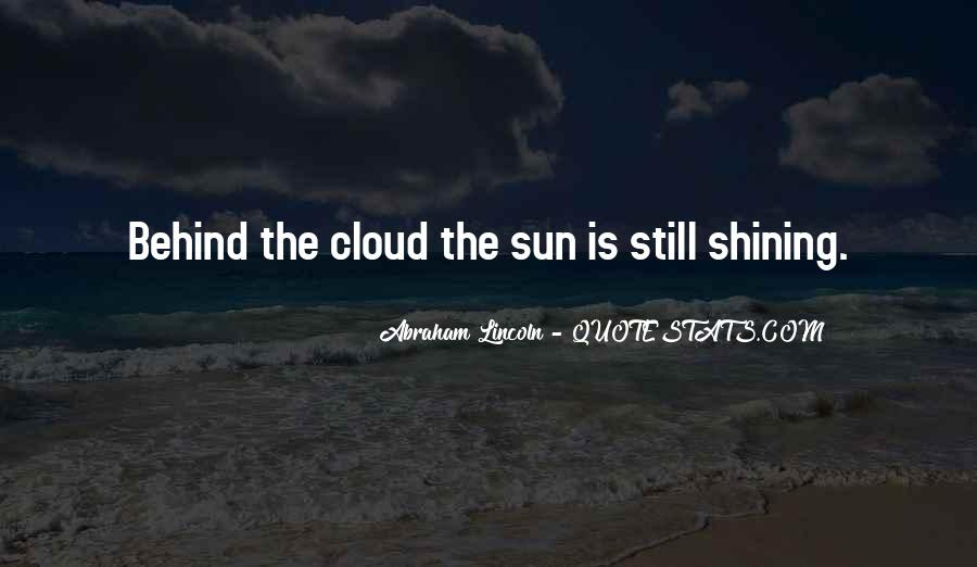 Sun Behind Cloud Quotes #219440